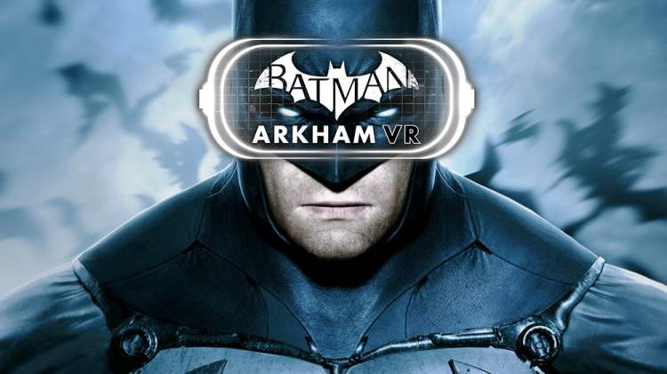How Long Will It Take to Complete Batman: Arkham VR?